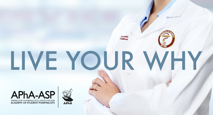 "Student Pharmacists say ""Live Your Why"""