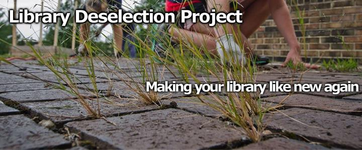 Library Deselection Project