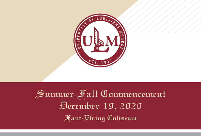 ULM Summer/Fall Commencement Ceremonies planned for Dec. 19: ceremonies held by college