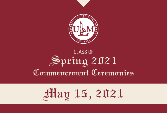 Cap and gown: ULM plans 4 in-person Spring 2021 commencement ceremonies on May 15