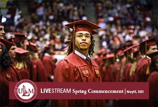 ULM to hold 4 commencement ceremonies Saturday; watch livestream on ulm.edu