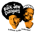 The Black Jew Dialogues