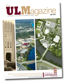 The ULM Magazine - Fall 2013